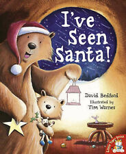 I've Seen Santa! by David Bedford - Christmas Story Book - Father Christmas