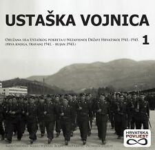 WW2 - CROATIA ARMY IN WW2  ** USTASKA VOJNICA 1 **  NDH Ustasha Ustasa NEW BOOK