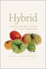 Hybrid: The History and Science of Plant Breeding-ExLibrary
