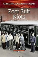 Zoot Suit Riots (Landmarks of the American Mosaic)