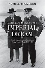 Canada and the End of the Imperial Dream: Beverley Baxter's Reports fr-ExLibrary