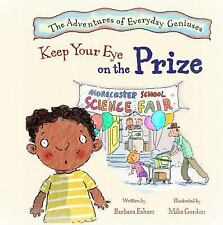 Keep Your Eye on the Prize by Barbara Esham (2014, Paperback)