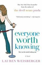 Everyone Worth Knowing by Lauren Weisberger (2006, Paperback)-NEW!!!