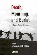 The Human Lifecycle Cross-Cultural Readings Ser.: Death, Mourning, and Burial...