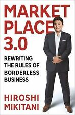 Marketplace 3.0: Rewriting the Rules of Borderless Business-ExLibrary