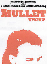 The Mullet Uncut (DVD) Documentary of a glimpse of hairstyles of the Mullet