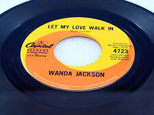 WANDA JACKSON - Let My Love Walk In / If I Cried Every Time... -1962 VG+ Canada
