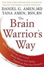 The Brain Warrior's Way by Daniel and Tana Amen Brand New Hardcover Book WT74859