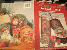 Fuzzy Tales In Santa Land Painting Book-Pat Wakefield-Teddy Bears & Santas
