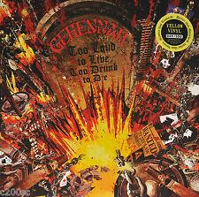 GEHENNAH - TOO LOUD TO LIVE TOO DRUNK TO DIE, 2016 YELLOW vinyl LP, 300 COPIES!