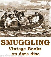 Smugglers Smuggling Customs Collection 16 Vintage Books on Data Disc