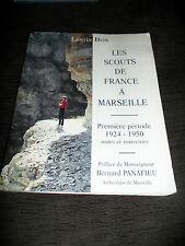 Les scouts de France à Marseille Première période 1924-1950 Louis Bos