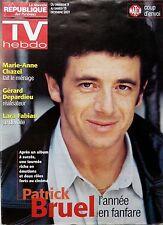 TV HEBDO 2001: PATRICK BRUEL_MARIE-ANNE CHAZEL_MARIE-ANNE CHAZEL_RENEE TENISON