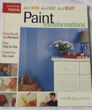 Paint Transformations Step by Step Home Decorating Painting