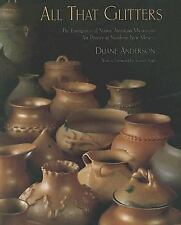 All That Glitters : The Emergence of Native American Micaceous Art Pottery in...