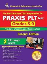 PRAXIS II: PLT Grades 5-9 REA) - The Best Test Prep for the PLT Exam Test Prep