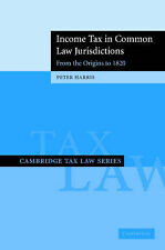 Income Tax in Common Law Jurisdictions: Volume 1, Peter Harris, New