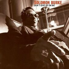Solomon Burke - Don't Give Up on Me (CD, Dec-2004, Fat Possum)