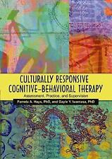 Culturally Responsive Cognitive-Behavioral Therapy : Assessment, Practice,...