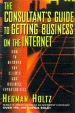 The Consultant's Guide to Getting Business on the Internet-ExLibrary