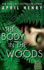 The Body in the Woods: A Point Last Seen Mystery-ExLibrary