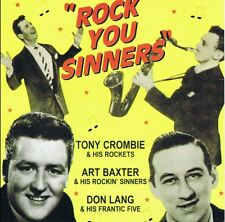 TONY CROMBIE - DON LANG - ART BAXTER - Rock You Sinners 2CD  1950s rock 'n' roll