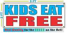KIDS EAT FREE Banner Sign NEW Larger Size Best Quality for The $$$ Fair Food