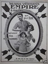PUBLICITÉ 1912 LES SOUS-VÊTEMENTS EMPIRE A MAILLES EN PUR LIN - ADVERTISING