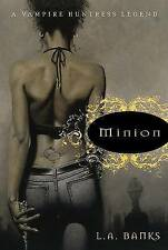 MINION (VAMPIRE HUNTRESS LEGEND), L. A. BANKS, Used; Very Good Book