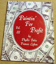 PAINTIN' FOR PROFIT Vol 3 Decorative Tole Painting 27 Craft Fair Projects