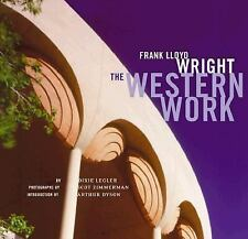 Frank Lloyd Wright: The Western Work-ExLibrary