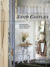 Sand Castles: Interiors Inspired by the Coast by Neve, Tim