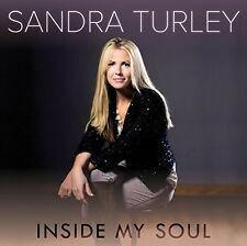 Sandra Turley - Inside My Soul [New CD]