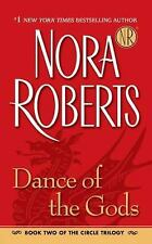 Dance of the Gods 2 by Nora Roberts (2006, Paperback)