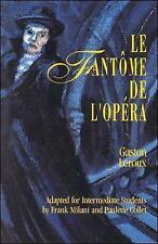 Le Fantôme de l'Opéra (Classic Literary Adaptation) Gaston Leroux Paperback