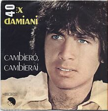 "ALEX DAMIANI - Cambiero' cambierai - VINYL 7"" 45 LP 1980 VG+/VG- CONDITION"