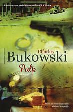 Polpa: un romanzo di Charles Bukowski (libro in brossura, 2009)