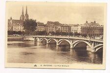 bayonne  le pont st-esprit