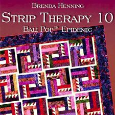 STRIP THERAPY 10 Brenda Henning Bali Pop Quilts NEW BOOK Jelly Roll Projects