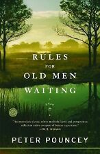 Rules for Old Men Waiting by Peter Pouncey (2006, Paperback) New