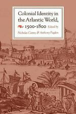 Canny. Colonial Identity in the Atlantic World, 1500-1800