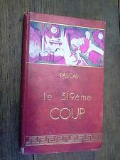 Le cinq cent dix-neuvième coup / Sabine Pascal