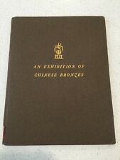An Exhibition Of Chinese Bronzes C.T. Loo 1939