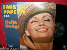 FAUSTO PAPETTI Hello Dolly! LP 1977 MINT- OST Nascimbene Barry Elvis Presley