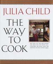 The Way to Cook by Julia Child (1989, Hardcover) Reduced For Quick Sale