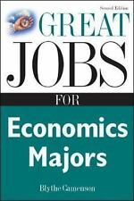 Great Jobs for... Ser.: Great Jobs for Economics Majors by Blythe Camenson...