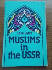Rare 1st Ed MUSLIMS in the USSR Russian History Religion Government by Leon Emin