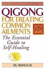 Practical TCM: Qigong for Treating Common Ailments : The Essential Guide to...