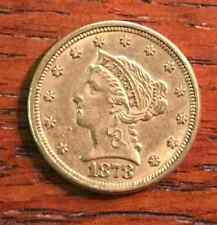 $2.50 Liberty Gold Quarter Eagle COIN ~ AU ~ 1878 ~ USA