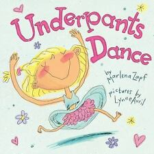 Underpants Dance by Marlena Zapf (2014, Picture Book)